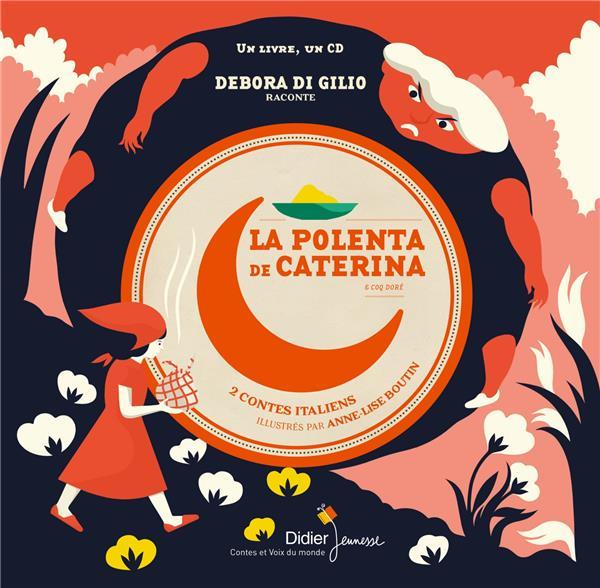 LA POLENTA DE CATERINA  -  COQ DORE