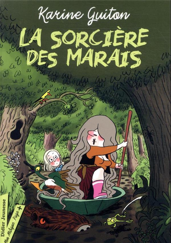 LA SORCIERE DES MARAIS GUITON/ELBAZ DIDIER