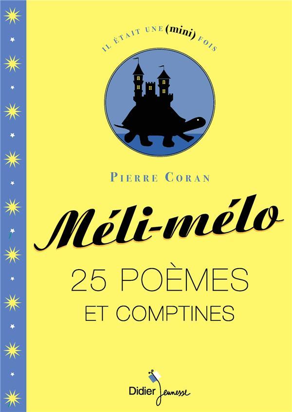 MELI-MELO  -  25 POEMES ET COMPTINES