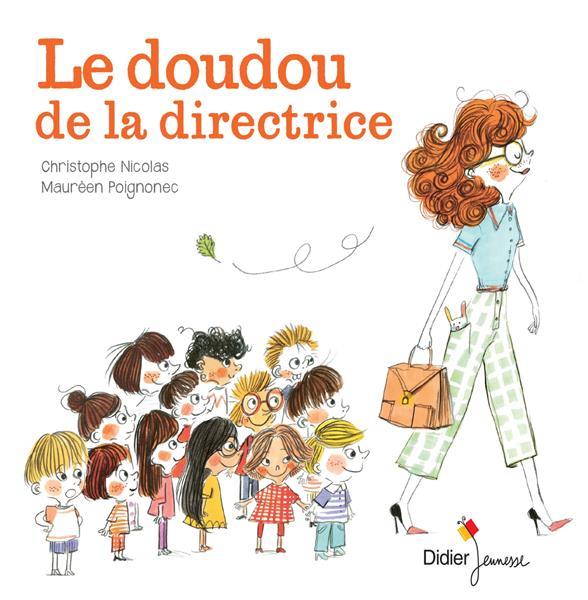 LE DOUDOU DE LA DIRECTRICE - POCHE NICOLAS, CHRISTOPHE  DIDIER