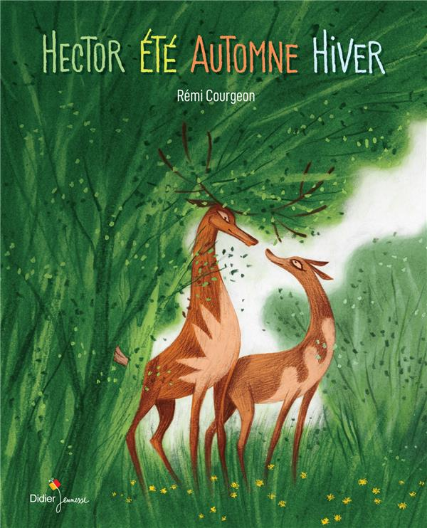 HECTOR ETE, AUTOMNE, HIVER COURGEON REMI DIDIER