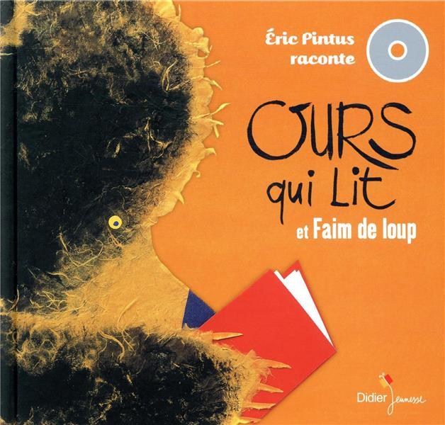 ERIC PINTUS RACONTE  -  OURS QUI LIT  -  FAIM DE LOUP PINTUS/SAILLARD DIDIER