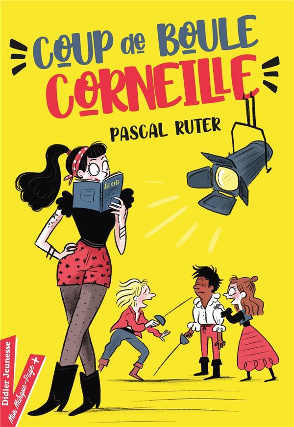 COUP DE BOULE, CORNEILLE ! RUTER/MAROGER DIDIER