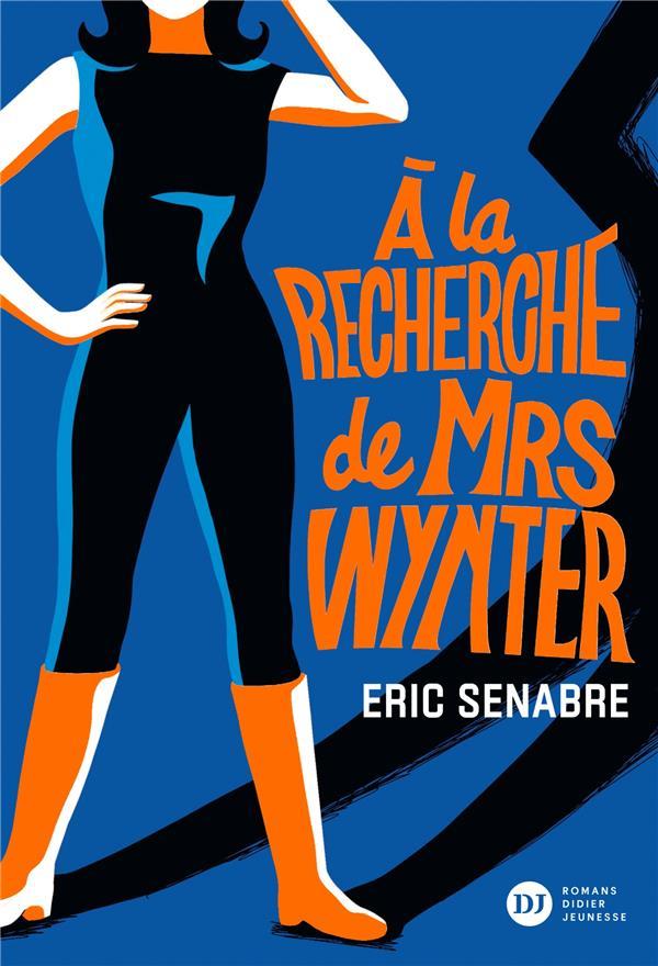 A LA RECHERCHE DE MRS WYNTER SENABRE/BUCCIARELLI DIDIER