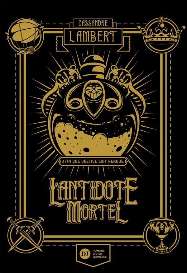 L'ANTIDOTE MORTEL T.1 LAMBERT/BARTHELEMY DIDIER