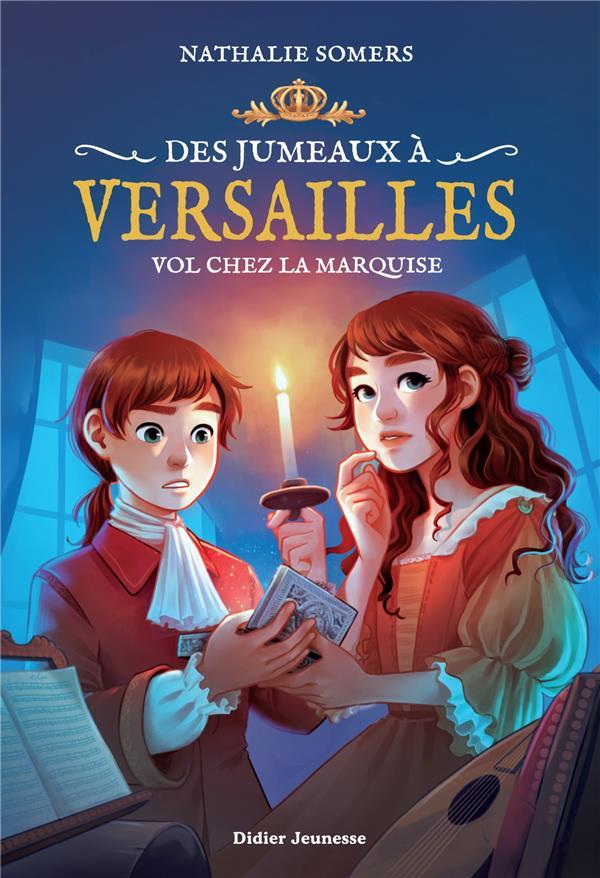 DES JUMEAUX A VERSAILLES T.2  -  VOL CHEZ LA MARQUISE