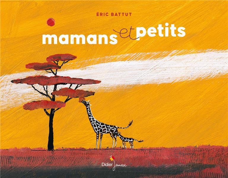 MAMANS ET PETITS