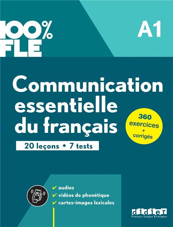 COMMUNICATION ESSENTIELLE DU FRANCAIS A1 - LIVRE + ONPRINT - COLLECTION 100% FLE