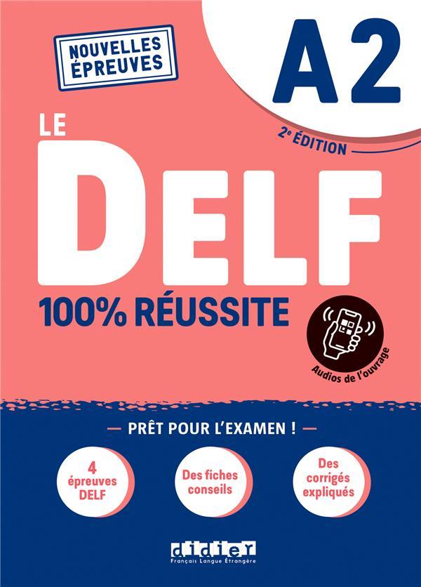 LE DELF - 100% REUSSITE  -  FLE  -  A2 (2E EDITION) COLLECTIF DIDIER
