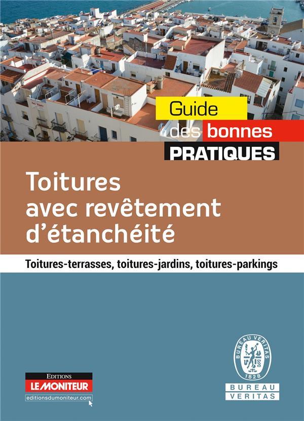 TOITURES AVEC REVETEMENT D'ETANCHEITE BUREAU VERITAS Moniteur
