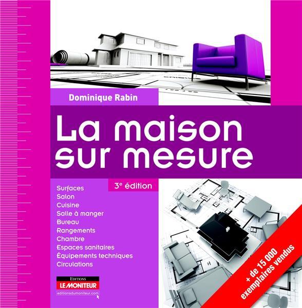 LA MAISON SUR MESURE RABIN D Moniteur