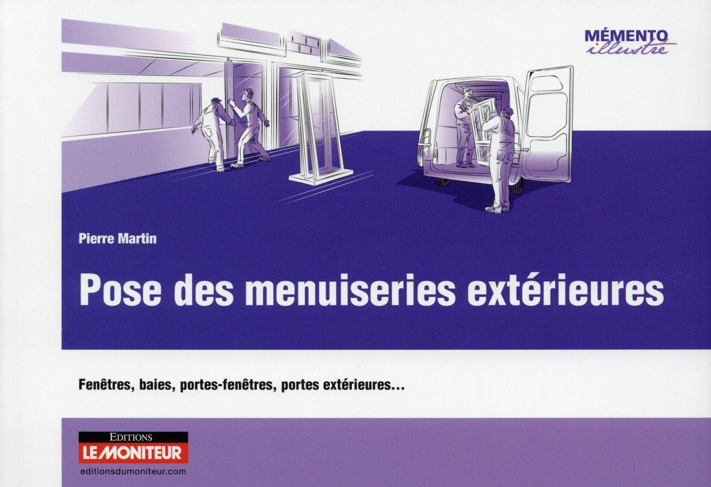 POSE DES MENUISERIES EXTERIEURES PIERRE MARTIN Moniteur