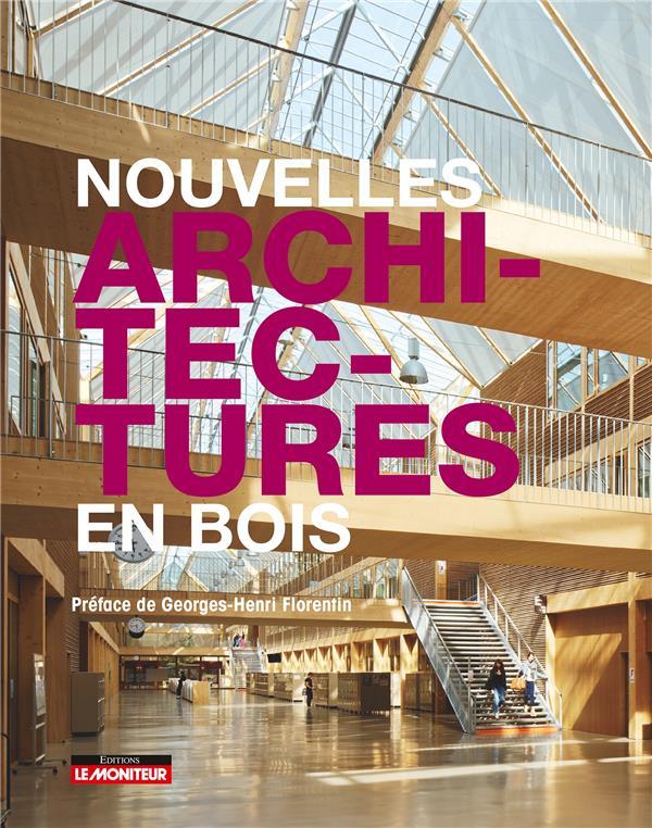 NOUVELLES ARCHITECTURES EN BOIS  Moniteur