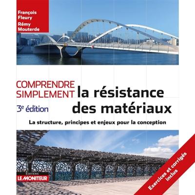 COMPRENDRE SIMPLEMENT LA RESISTANCE DES MATERIAUX FLEURY / MOUTERDE MONITEUR