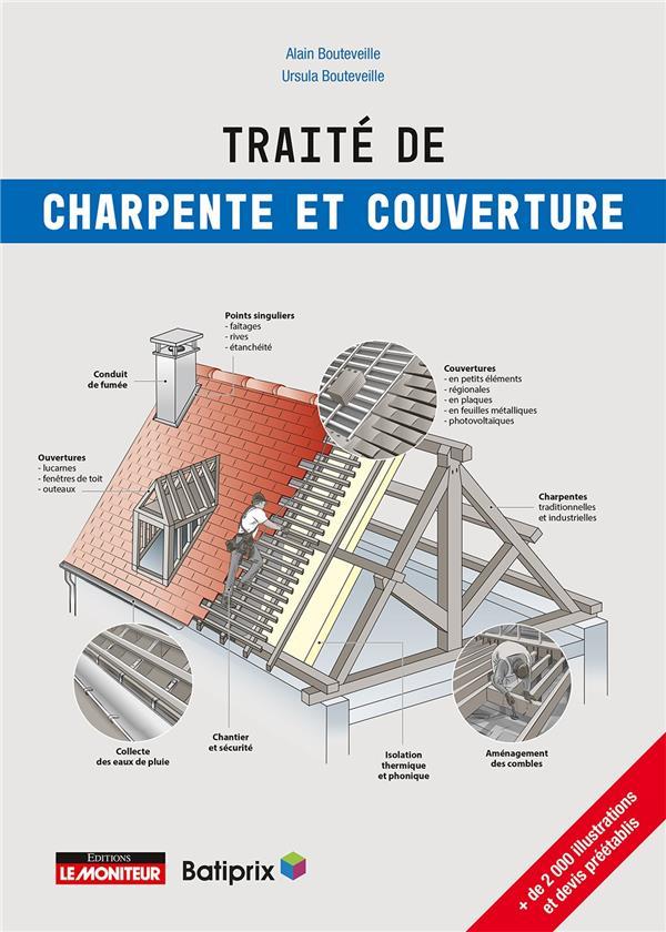 TRAITE DE CHARPENTE ET COUVERTURE BOUTEVEILLE MONITEUR