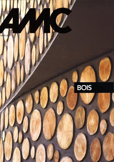 Amc, Le Moniteur Architecture, Hors Série Bois