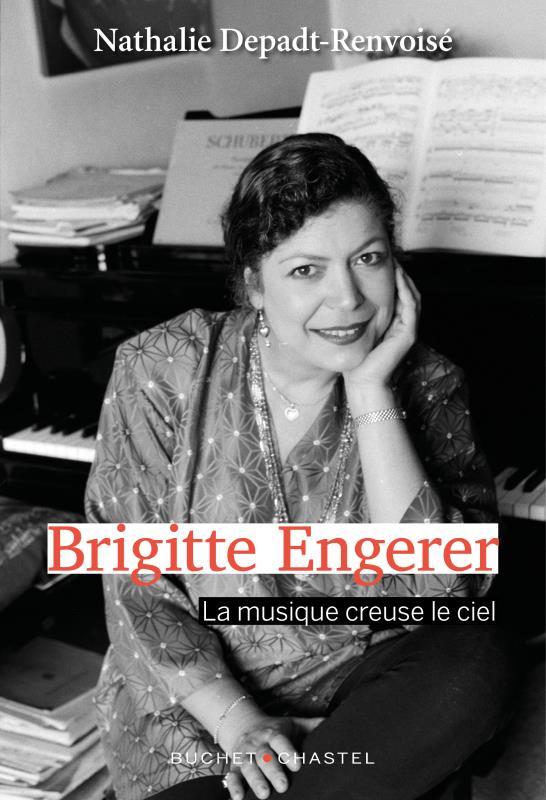 BRIGITTE ENGERER  -  LA MUSIQUE CREUSE LE CIEL