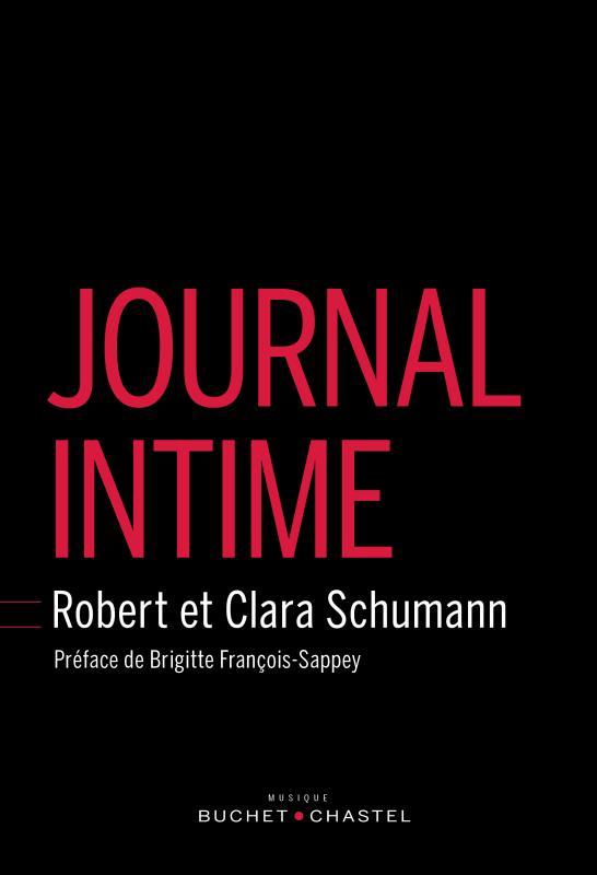 JOURNAL INTIME SCHUMANN BUCHET CHASTEL