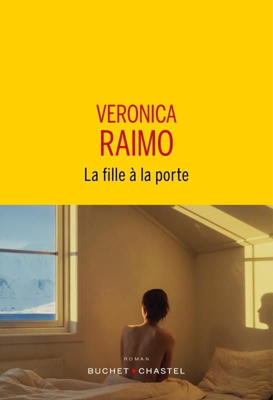 LA FILLE A LA PORTE RAIMO VERONICA BUCHET CHASTEL
