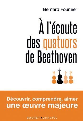 A L'ECOUTE DES QUATUORS DE BEETHOVEN
