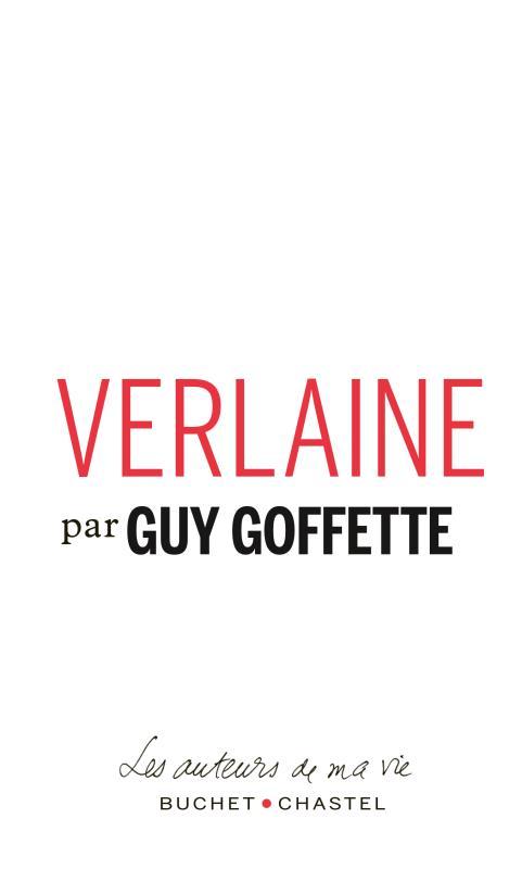 VERLAINE GOFFETTE BUCHET CHASTEL