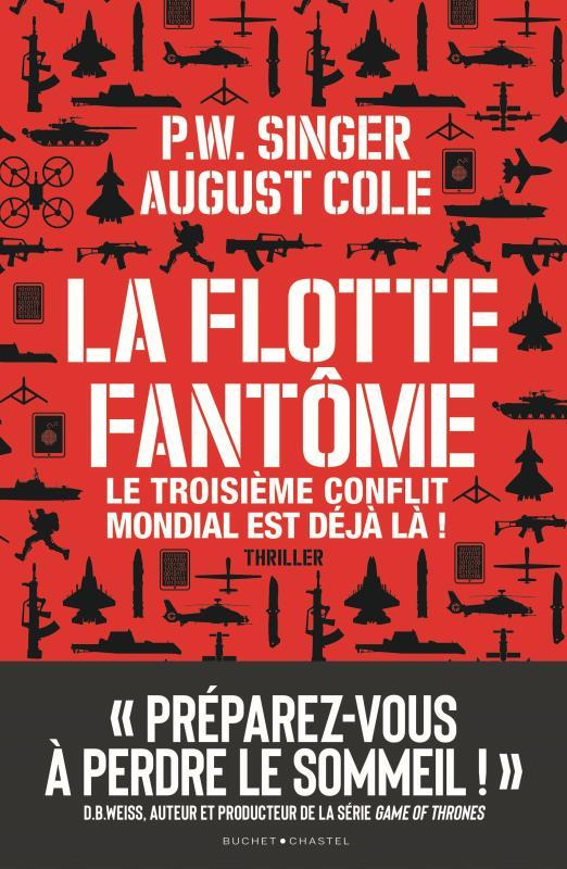 LA FLOTTE FANTOME - LE TROISIEME CONFLIT MONDIAL EST DEJA LA !