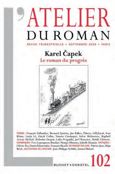 L'ATELIER DU ROMAN N.102  -  SEPTEMBRE 2020  -  KAREL CAPEK  -  LE ROMAN DU PROGRES
