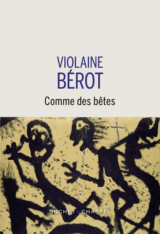 COMME DES BETES BEROT VIOLAINE BUCHET CHASTEL