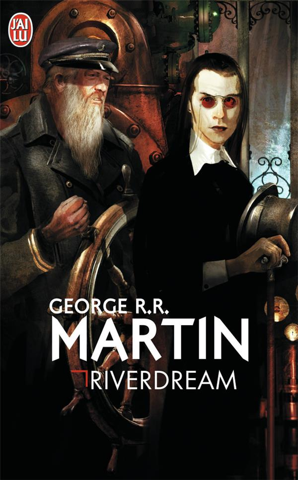 MARTIN GEORGE R. R. - RIVERDREAM