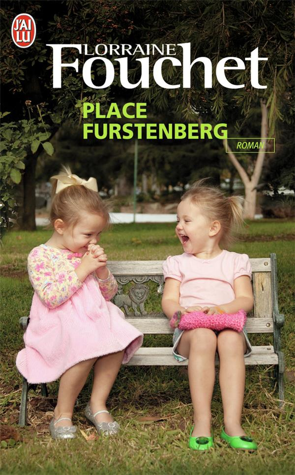 FOUCHET LORRAINE - PLACE FURSTENBERG