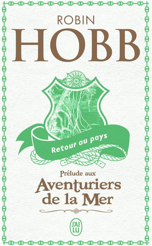 RETOUR AU PAYS HOBB ROBIN J'AI LU