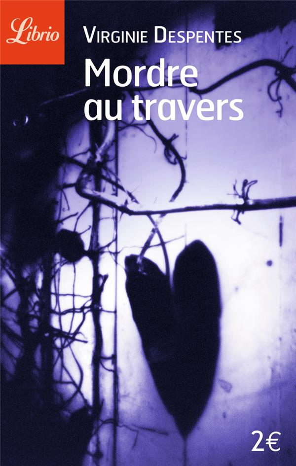 MORDRE AU TRAVERS - NOUVELLES