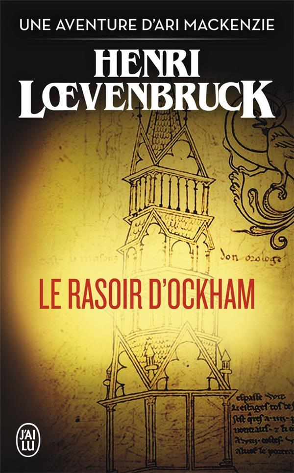 LE RASOIR D'OCKHAM LOEVENBRUCK HENRI J'AI LU