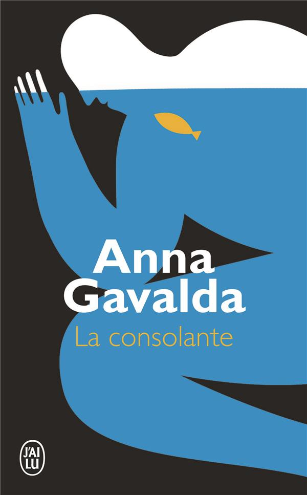GAVALDA, ANNA - LA CONSOLANTE