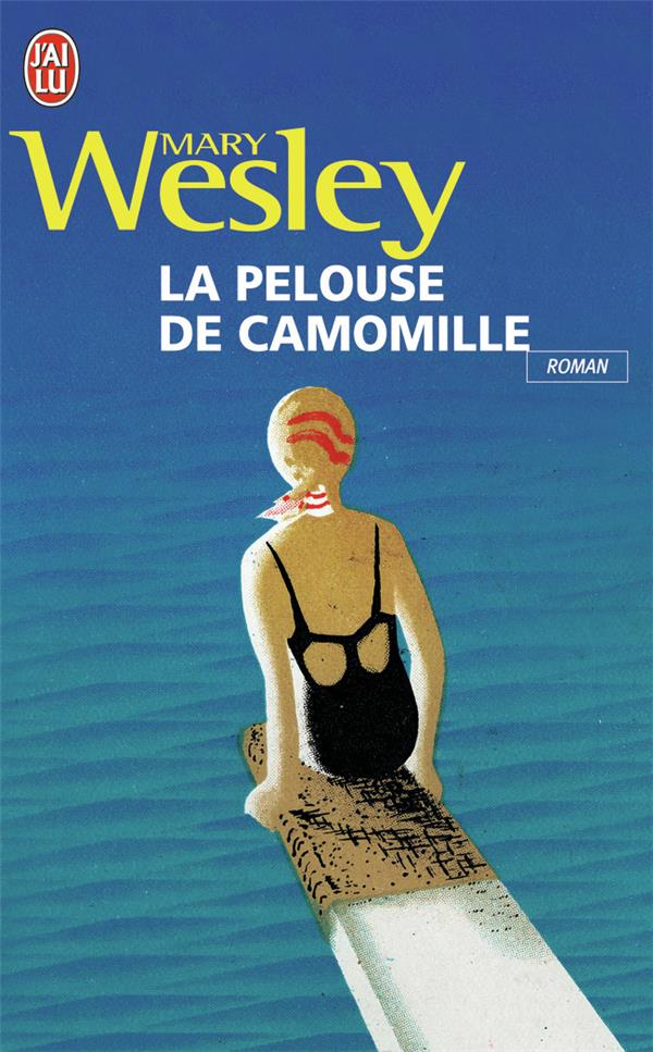 WESLEY MARY - LA PELOUSE DE CAMOMILLE - NOUVELLE TRADUCTION