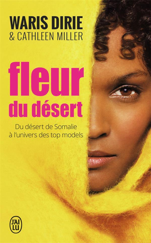 FLEUR DU DESERT - DU DESERT DE DIRIE WARIS J-AI LU