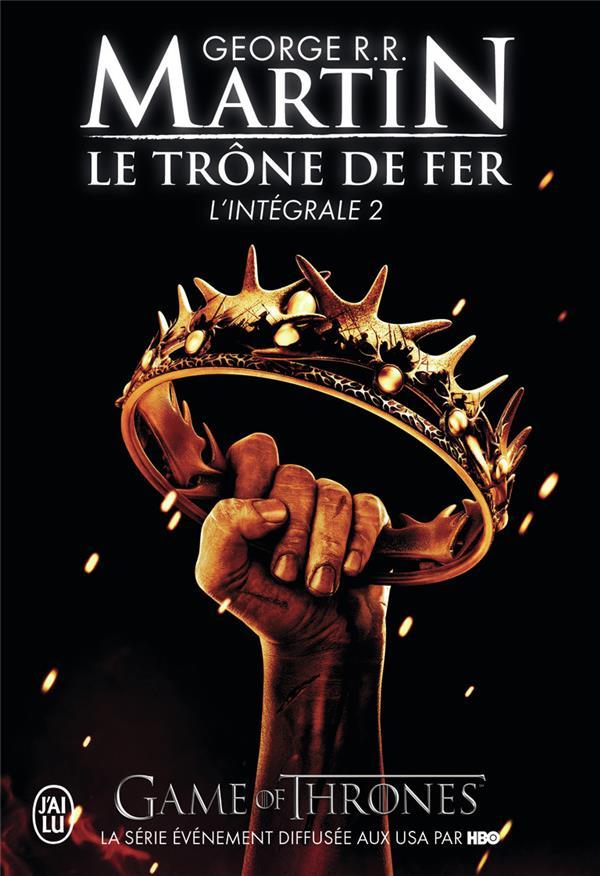 LE TRONE DE FER  -  INTEGRALE VOL.2 MARTIN, GEORGE R R J'AI LU
