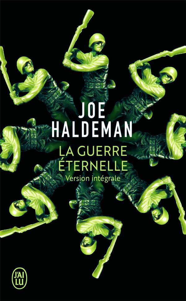 LA GUERRE ETERNELLE Haldeman Joe W. J'ai lu