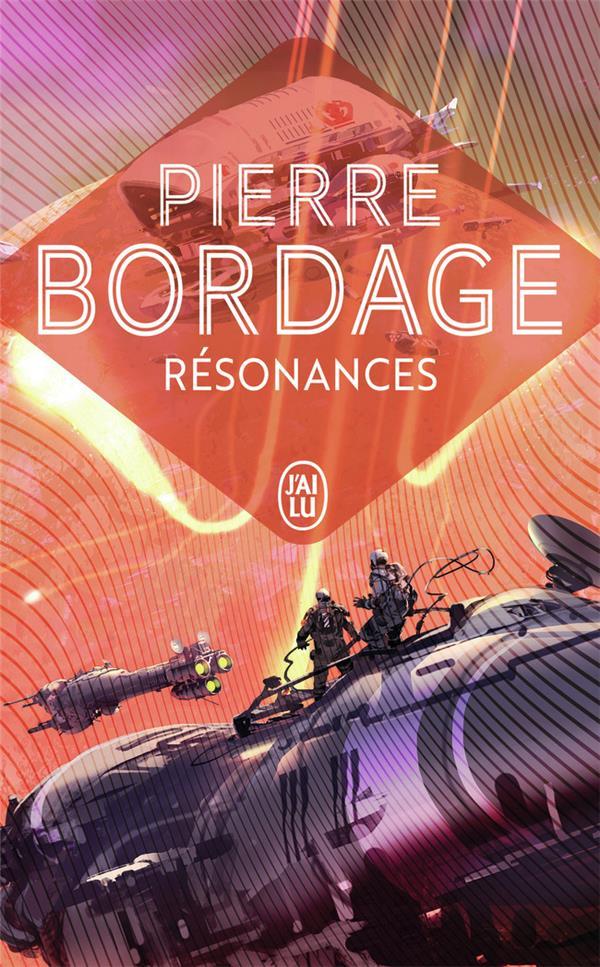 RESONANCES Bordage Pierre J'ai lu