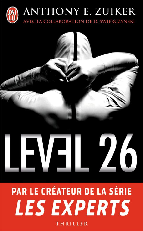 LEVEL 26 ZUIKER ANTHONY E. J'AI LU