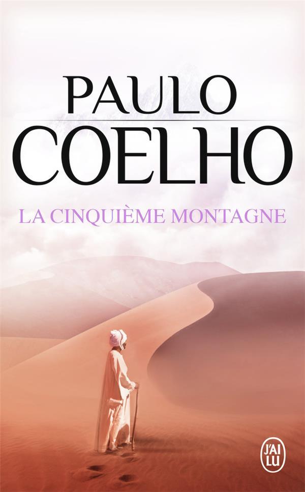 LA CINQUIEME MONTAGNE COELHO, PAULO J'AI LU