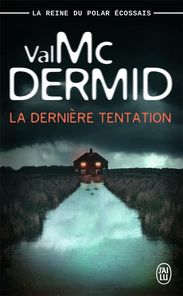 MCDERMID VAL - LA DERNIERE TENTATION