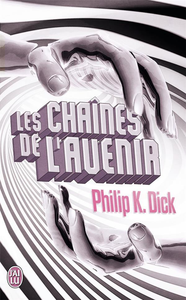 LES CHAINES DE L'AVENIR