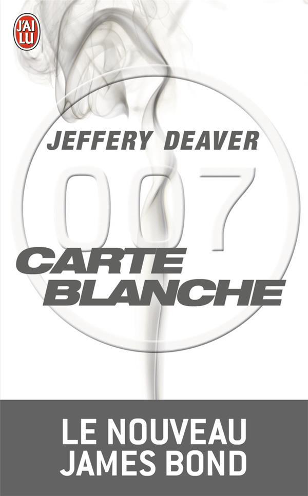 CARTE BLANCHE DEAVER JEFFERY J'AI LU