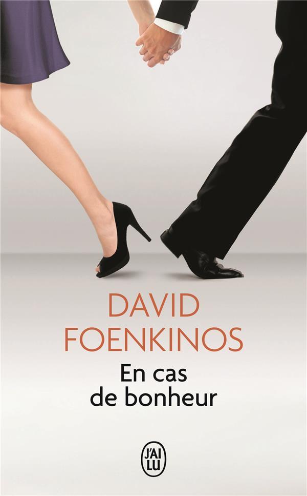 EN CAS DE BONHEUR FOENKINOS DAVID J'AI LU