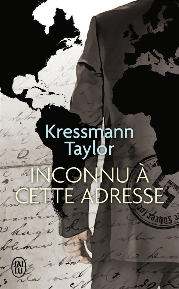 INCONNU A CETTE ADRESSE KRESSMANN TAYLOR KAT J'AI LU