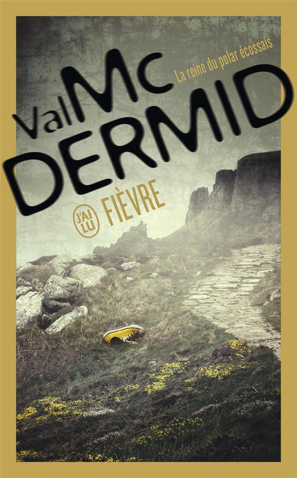 McDermid Val - FIEVRE
