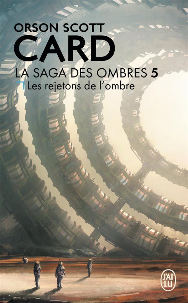Card Orson Scott - LES REJETONS DE L'OMBRE - LA SAGA DES OMBRES - T5