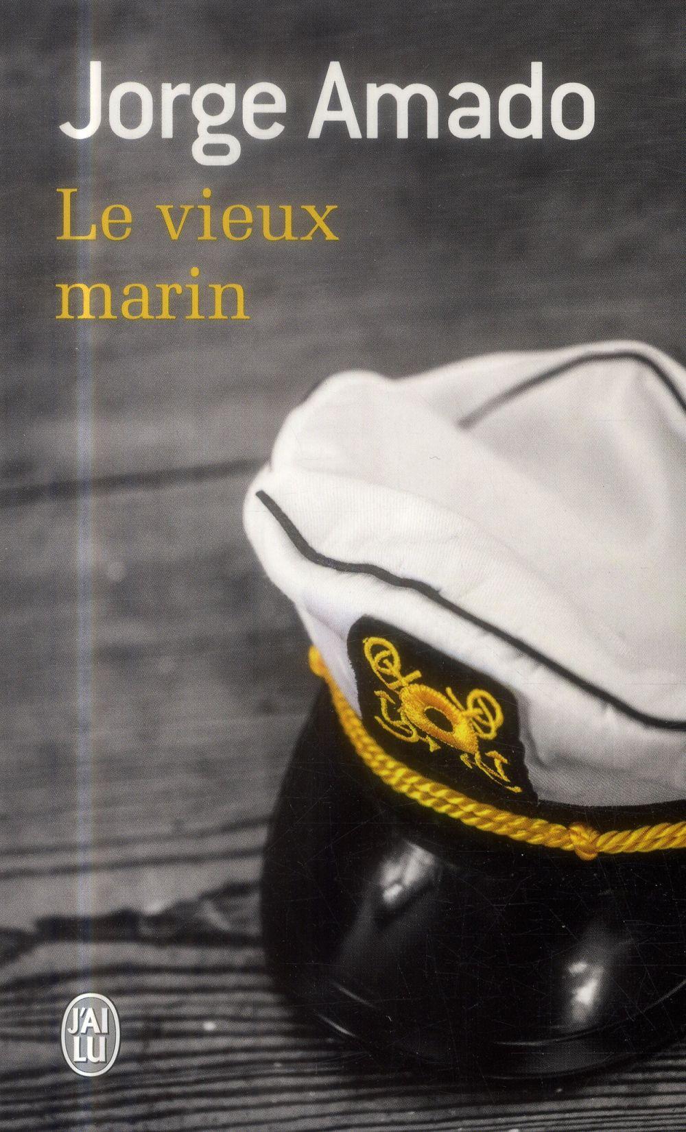 LE VIEUX MARIN - LITTERATURE ETRANGERE - T10854 - OU TOUTE LA VERITE SUR LES FAMEUSES AVENTURES DU C
