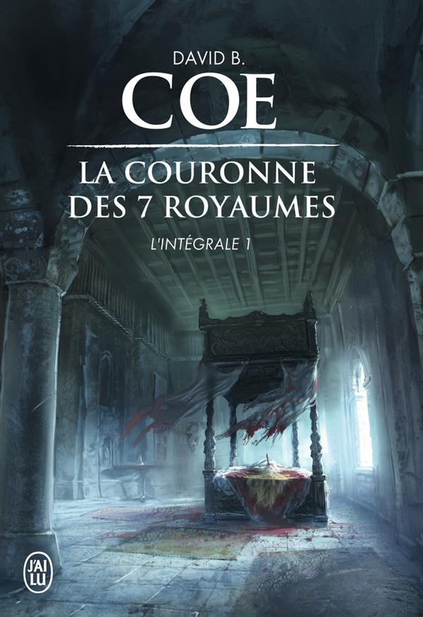Coe David B. - LA COURONNE DES 7 ROYAUMES - L'INTEGRALE